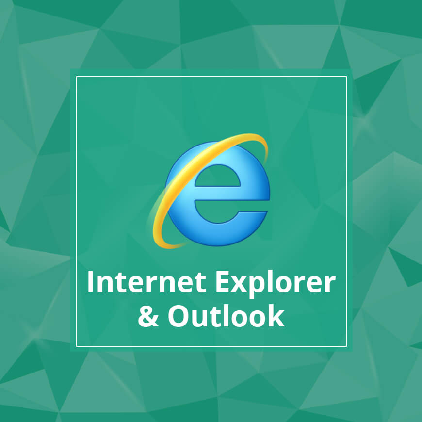 Internet Explorer & Outlook